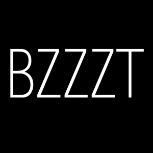 BZZZT